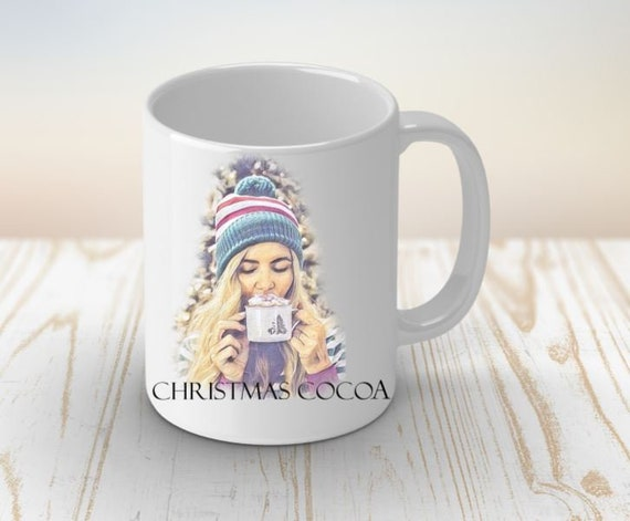 Christmas Hot Cocoa Mug Christmas Gifts Gift for daughter Gift for girlfriend Gift for sister