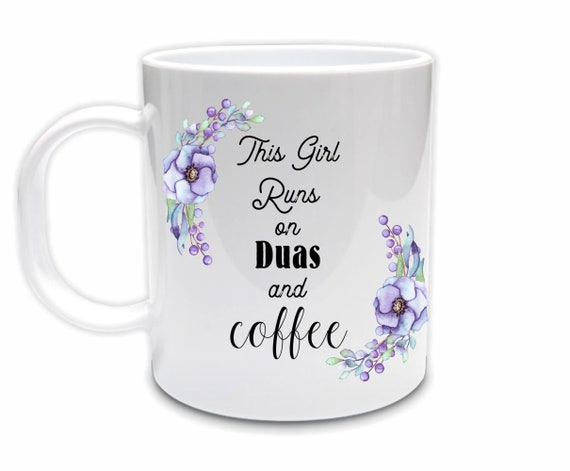 This Girl Runs on Duas Coffee Mug, Eid, Eid Gifts for Women