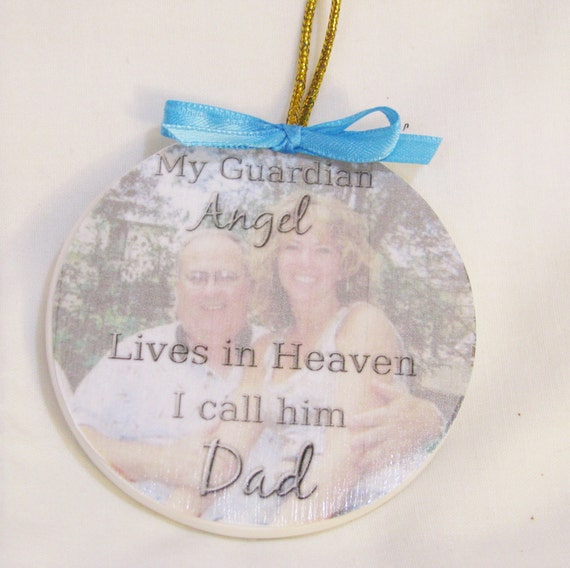 Christmas ornament - In Memory of - Memorial Ornament - Memorial Gift- Sympathy Gift- Dad memorial