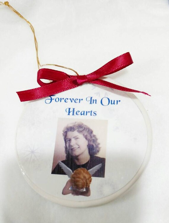 Forever in our hearts Heaven ornament Christmas ornament In Memory of Memorial Ornament Memorial Gift Sympathy Gift