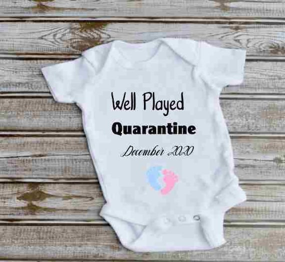 Well Played Quarantine, Pregnancy Announcement, Baby Bodysuit, Gift for Mom