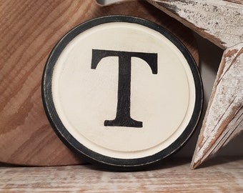 15cm Round Letter T Sign, Monogram, Initial, Wall Art, Home Decor, Rustic Letters, All letters available, inc ampersand, typewriter style