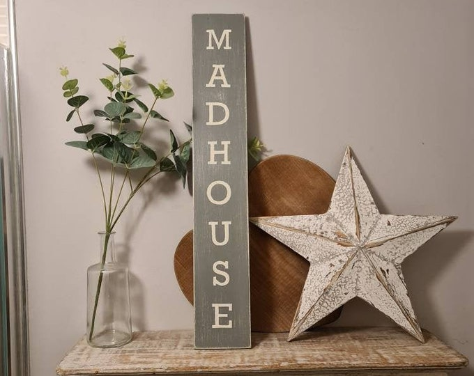 Handmade Wooden Sign - MADHOUSE - Rustic, Vintage, Shabby Chic