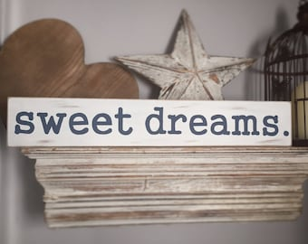 Handmade Wooden Sign - sweet dreams - Rustic, Vintage, Shabby Chic, large 60cm