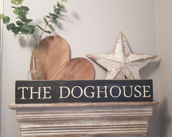 Large Wooden Sign - The Dog House - 60cm