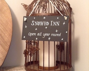 Hand Painted Wooden Christmas Sign - SNOWED INN
