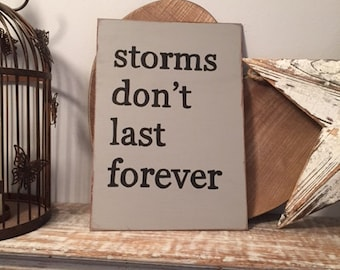 Hand-painted Wooden Sign,  A4 size, hand painted, choose colour/colours, distressed, rustic, Storms dont last forever