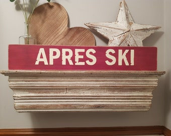 Handmade Wooden Sign - Life, APRES SKI - 60cm