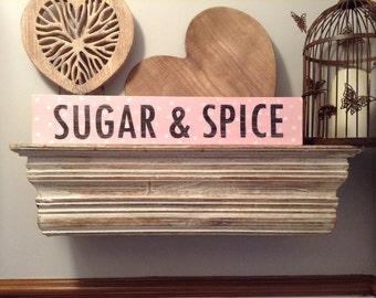 Wooden Sign - Sugar & Spice - 50cm