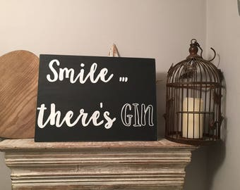A3 Wooden Sign - Smile There IsGin - Blackboard Style, Rustic, handwriting, fonts, typography