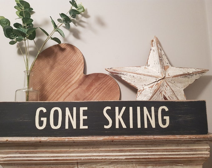 Featured listing image: Handmade Wooden Sign - Life, GONE SKIING - Rustic, Vintage, Shabby Chic, 60cm