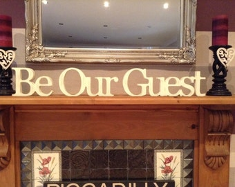 Wooden Letters - Be Our Guest - 10cm standing