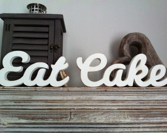 Wooden Wedding Letters - Eat Cake - Free-standing - Script, hand-painted. 10cm