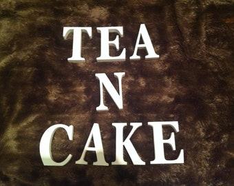 Wooden Wedding Letters - TEA N CAKE - Hand-painted - 10cm Georgian Font