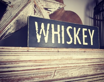 Handmade Wooden Sign - WHISKEY - Rustic, Vintage, Shabby Chic