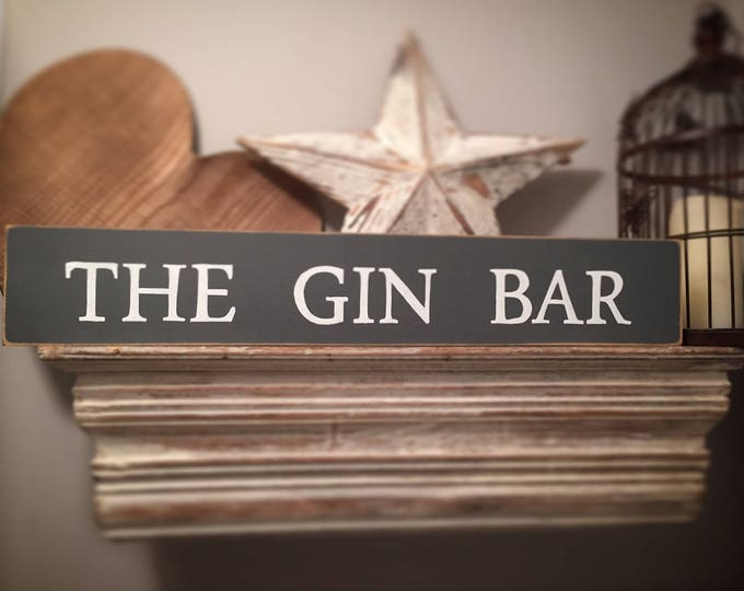 Featured listing image: Handmade Wooden Sign - THE GIN BAR - Rustic, Vintage, Shabby Chic