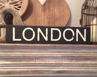 Handmade Wooden Sign - LONDON - Rustic, Vintage, Shabby Chic