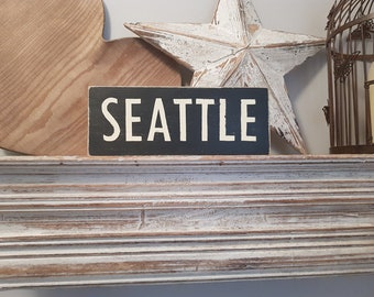 Painted Wooden Sign - Custom Sign, City, Town, State - Wall Decor - Rustic, Vintage, Shabby Chic, Seattle