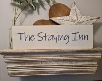 Handmade Wooden Sign - The Staying Inn - 50cm
