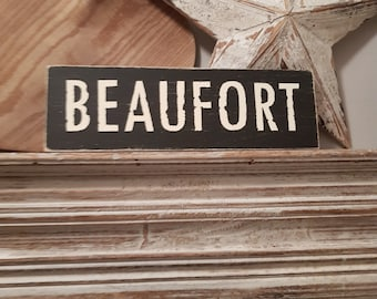 Painted Wooden Sign - Custom Sign, City, Town, State - Wall Decor - Rustic, Vintage, Shabby Chic, BEAUFORT