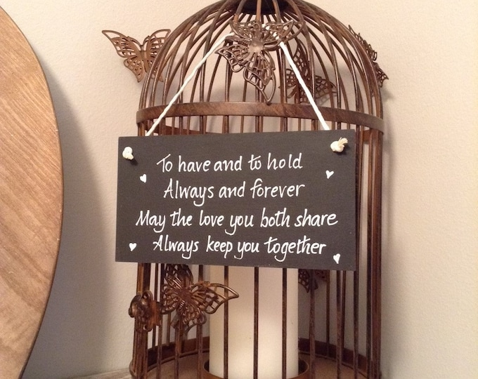 Hand Painted Wooden Wedding Sign - To have and to hold
