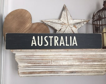 Painted Wooden Sign - Custom Sign, City, Town, State, Country - Wall Decor - Rustic, Vintage, Shabby Chic, Australia