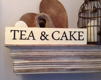 Large Wooden Sign - TEA & CAKE - Rustic, Handmade, Shabby Chic, 44cm
