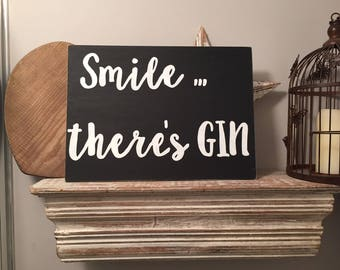 A3 Wooden Sign - Smile There Is Gin - Blackboard Style, Rustic, handwriting, fonts, typography