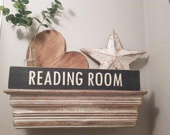 Handmade Wooden Sign - READING ROOM - Rustic, Vintage, Shabby Chic
