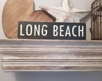 Painted Wooden Sign - Custom Sign, City, Town, State - Wall Decor - Rustic, Vintage, Shabby Chic, Long Beach