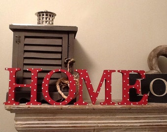 Standing Wooden Letters - HOME - Georgia Font , 10cm high, various colours and finishes available