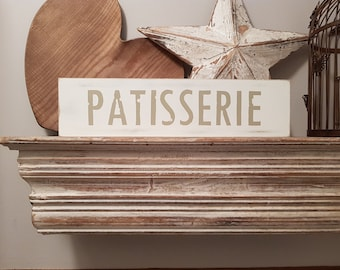 Handmade Wooden Sign - Patisserie - Rustic, Vintage, Shabby Chic, approx 40cm