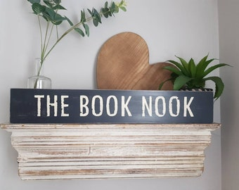 Handmade Wooden Sign - THE BOOK NOOK - Rustic, Vintage, Shabby Chic