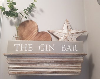 Handmade Wooden Sign - THE GIN BAR - Rustic, Vintage, Shabby Chic