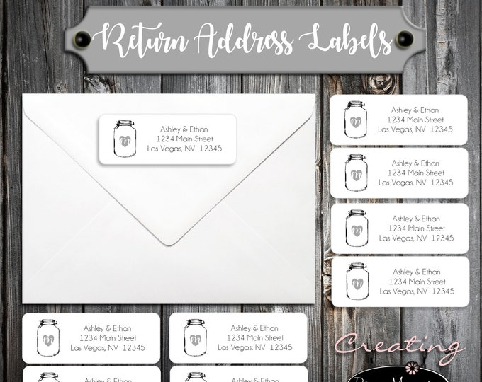 100 Wedding Return Address Labels - Mason Jar- Printed - Personalized Rustic self stick label