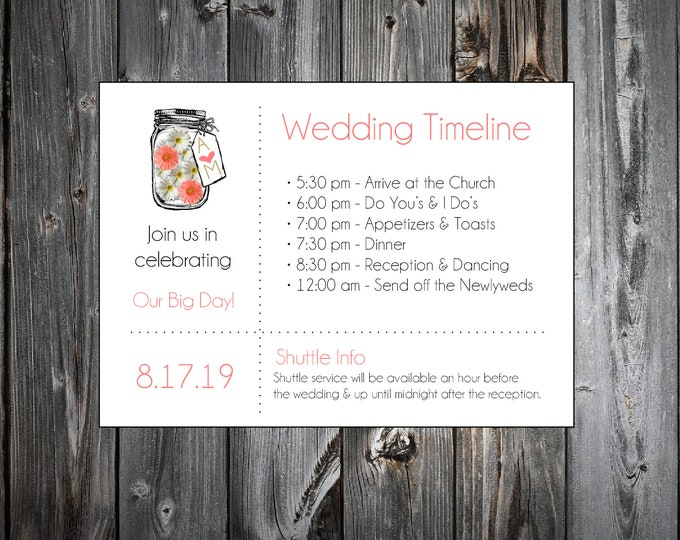 100 Mason Jar with White and Coral Daisies Personalized and Printed Timelines. Wedding Invitations Inserts.  Ceremony Reception Schedule.