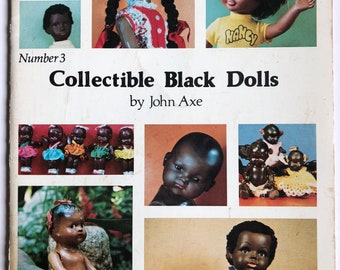 Collectible Black Dolls by John Axe 1978 Reference Book