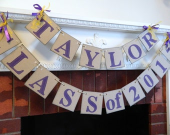 Graduation Party Decorations / High School Graduation Banner/ Class of 2018 Banner / Childs Name Decor/  You Pick the Colors