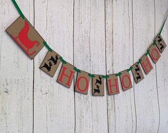HO HO HO Banner / Christmas Decor / Reindeer Christmas Decor / Christmas Fireplace Garland  / Family Christmas Photo Prop / 1st Birthday
