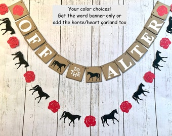 Derby Bridal Shower Decorations , Off to the Alter Banner, Horse banner, Horse Race Bachelorette Party Decorations, Engagement Party decor