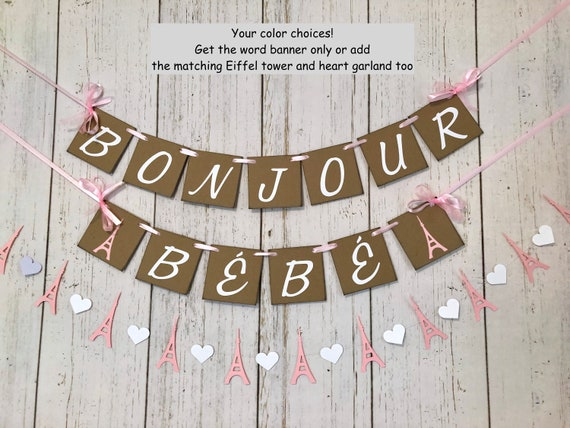 Paris Themed Baby Shower Decor Bonjour Bebe Banner Pink Eiffel Tower Welcome Baby Sign French Baby Shower Garland Your Color Choice By Anyoccasionbanners Catch My Party