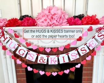Valentines Day Decorations ,  HUGS AND KISSES Banner , Valentines Photo Prop , Valentines Heart Bunting, Valentines Heart Banner