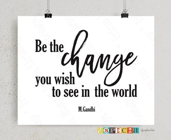 Mahatma Gandhi Inspirierende Zitate Seien Sie Die Veränderung Die Sie In Der Welt Printable Wandkunst Für Die Wohneinrichtung Sehen Möchten