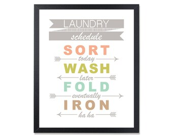 Laundry Schedule LAUNDRY Room Decor printable. Laundry room Sign. Sort wash fold iron. Laundry humor. Laundry wall decor. Laundry room art