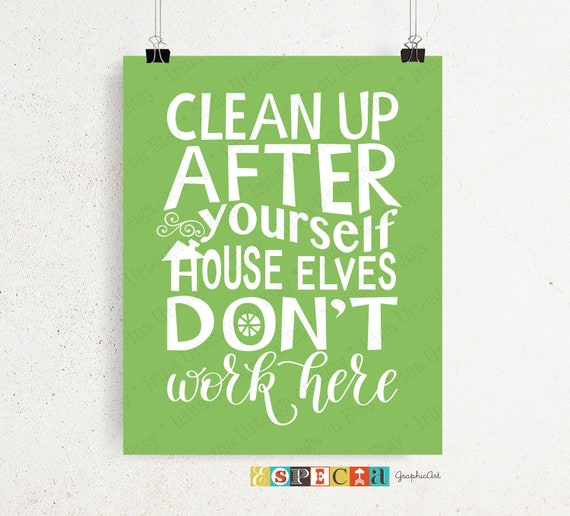 graphic relating to House Rules for Kids Printable referred to as Laws for little ones Printable Wall artwork, Contemporary up soon after on your own Space elves dont do the job right here Kitchen area decor within just apple environmentally friendly coloration, prompt obtain