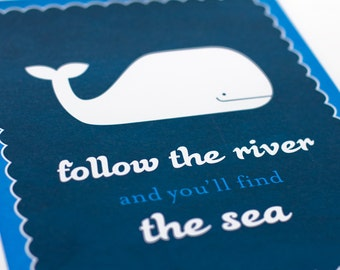 Follow the River and You'll Find the Sea Whale Art Print / Nautical Nursery Wall Art / 8x10