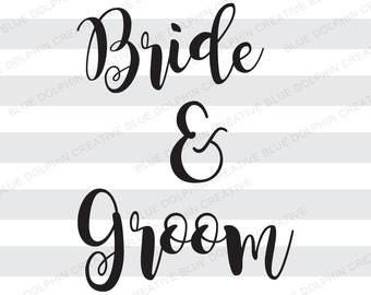 bride and groom svg cutting file pdf png electronic cutters diy vinyl letters lettering htv cutting files