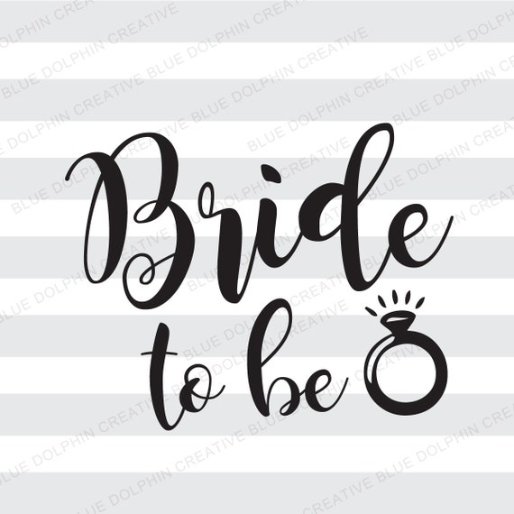 bride to be svg dxf pdf png jpg ai engagement ring svg etsy