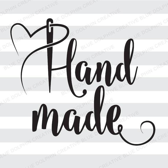 Handmade Hand made, svg png pdf jpg ai dxf, cut file, Cricut cutting file,  Silhouette, sewing, needle, diy vinyl htv, vector, clip art, sew