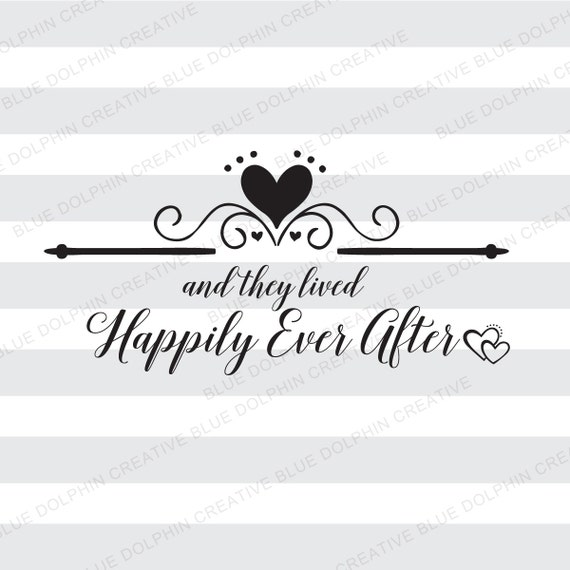 And They Lived Happily Ever After Svg Png Pdf Cricut Etsy
